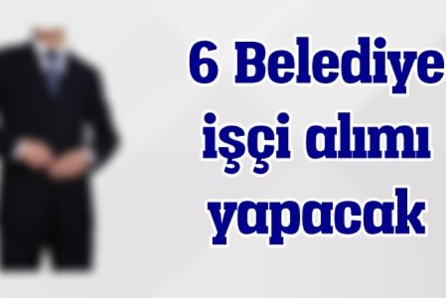 KPSS Şartsız 6 Belediye'den Memur Alımı